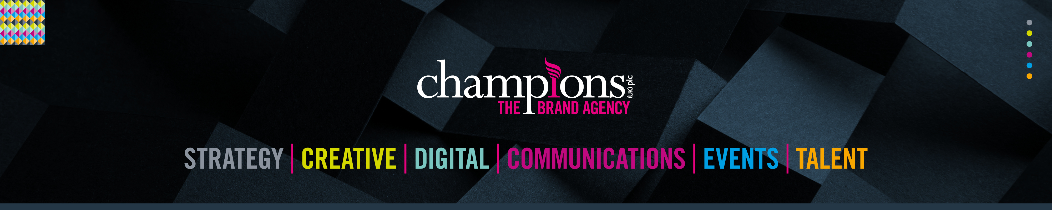 Strategy, Creative, Digital, Communications, Events, Talent